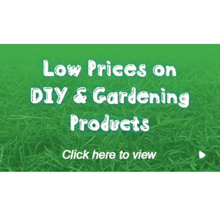 Low Prices on DIY & Gardening Products